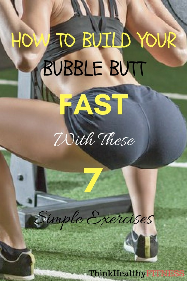 how to get a bubble butt