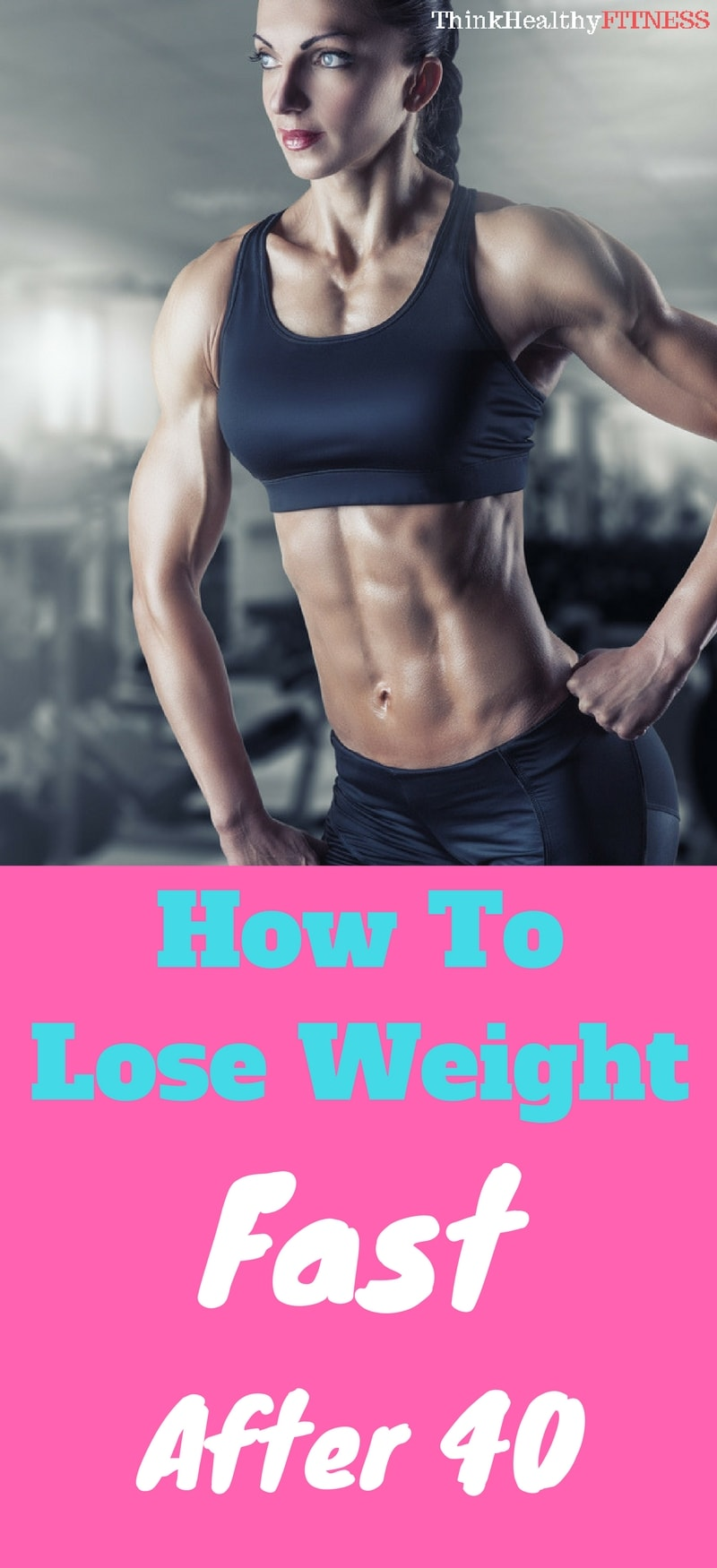 How to Lose Weight Fast After 40