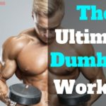 Dumbbell Workout Plan | 7 Best Dumbbell Workout Routines