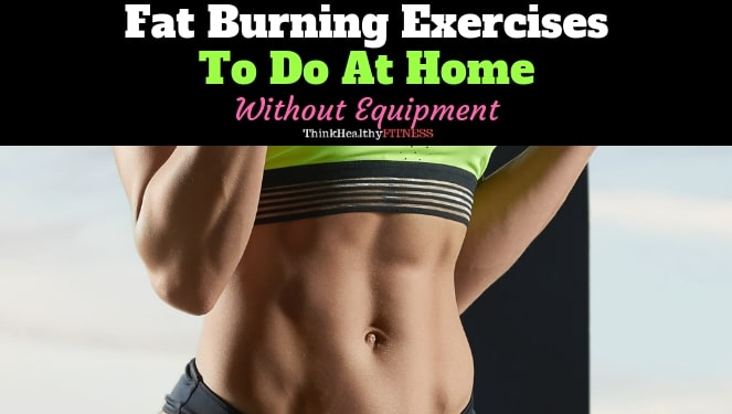 Fat Burning Exercises to Do at Home Without Equipment