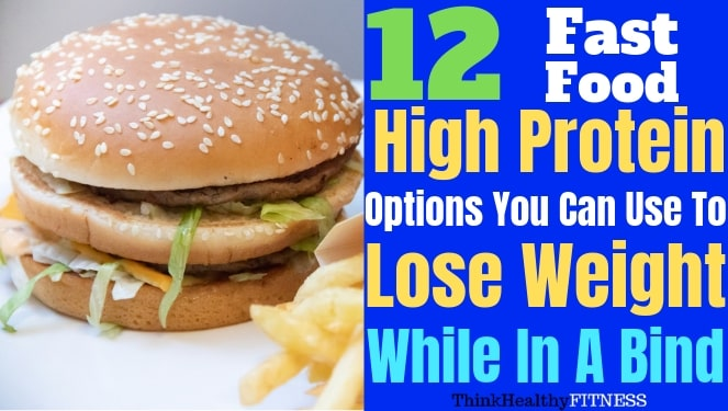 best high protein fast food